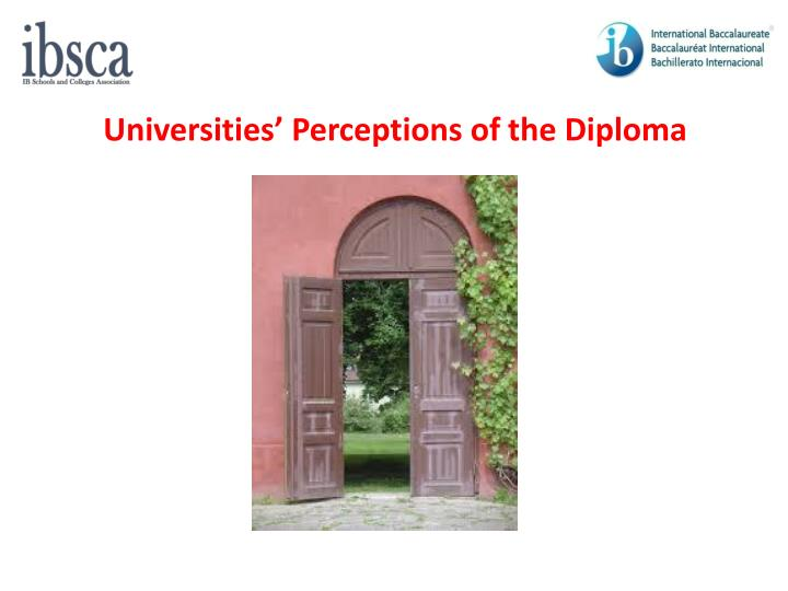 Universities' Perceptions of the Diploma
