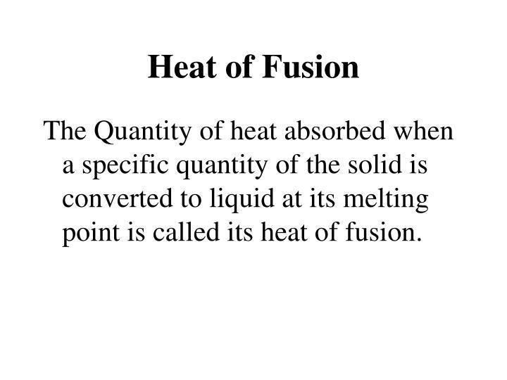Heat of Fusion