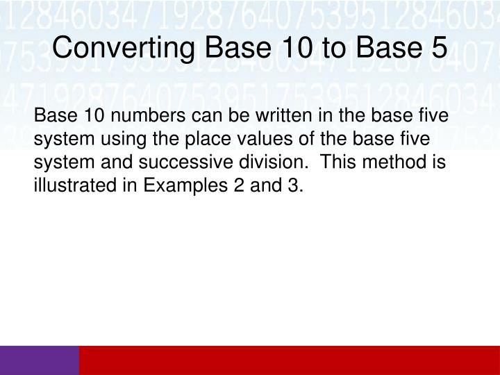 Converting Base 10 to Base 5