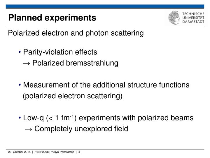 Planned experiments