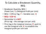 to calculate a breakeven quantity beq
