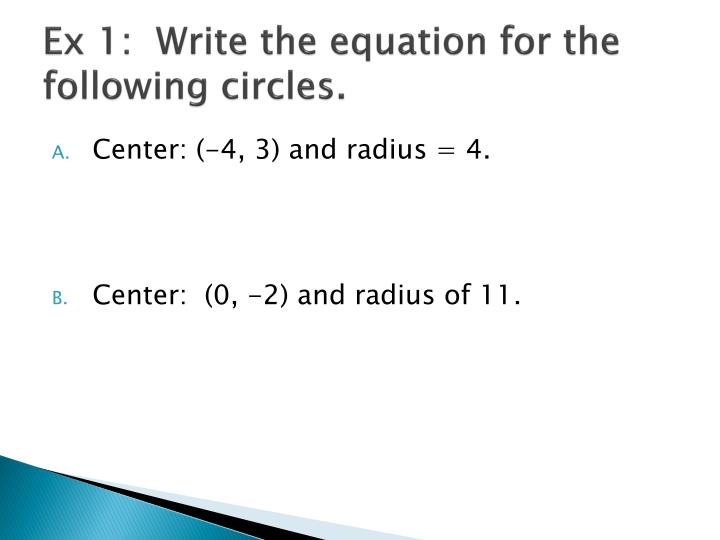 Ex 1:  Write the equation for the following circles.