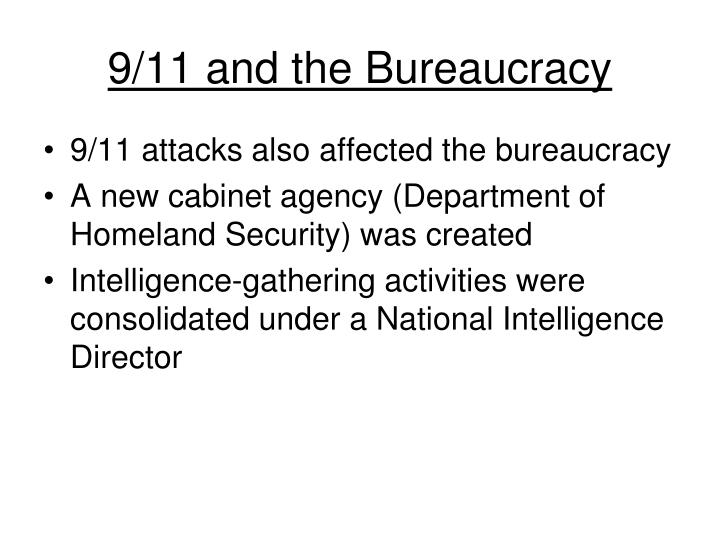 9/11 and the Bureaucracy