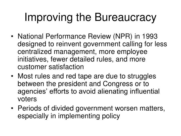Improving the Bureaucracy
