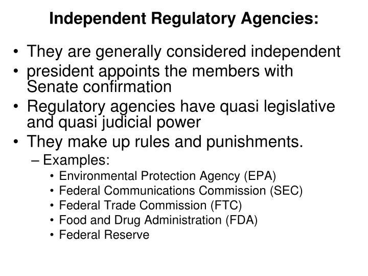 Independent Regulatory Agencies: