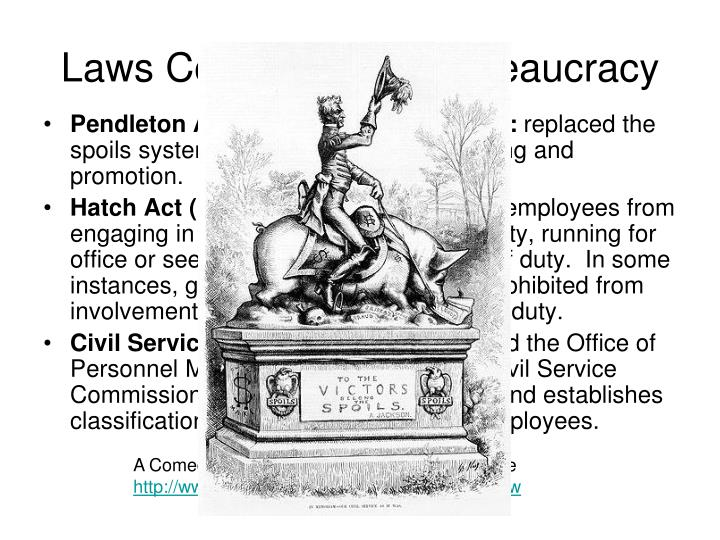 Laws controlling the bureaucracy