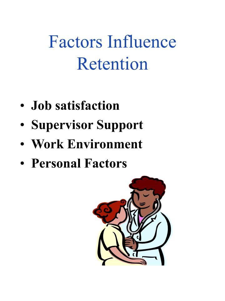 Factors Influence Retention