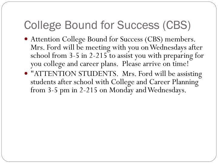 College Bound for Success (CBS)