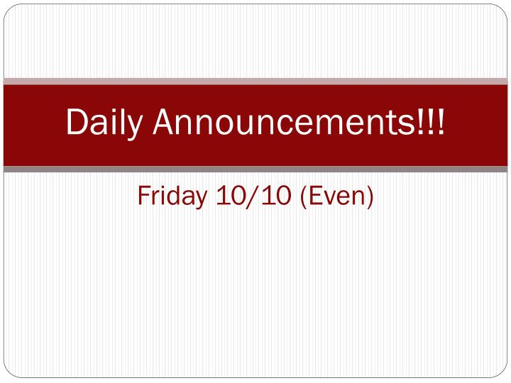 Daily announcements friday 10 10 even