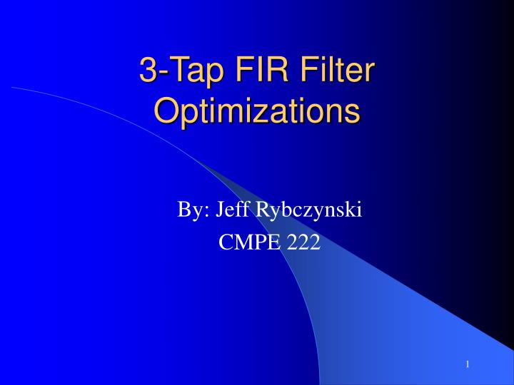 3 tap fir filter optimizations