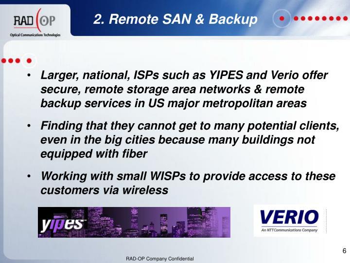 2. Remote SAN & Backup