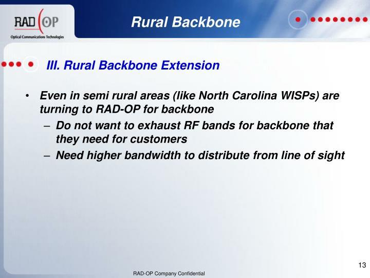 Even in semi rural areas (like North Carolina WISPs) are turning to RAD-OP for backbone