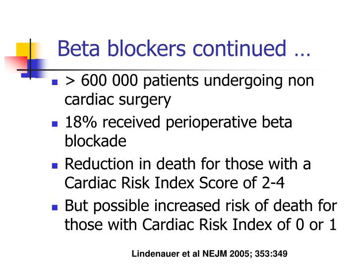 Beta blockers continued …