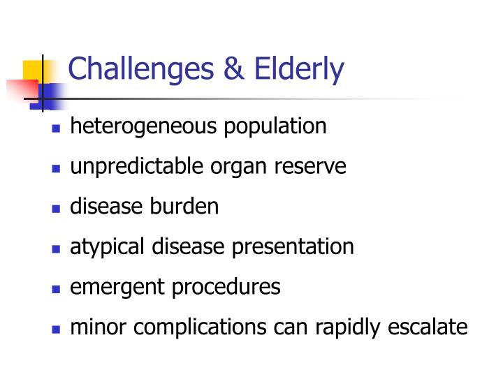 Challenges & Elderly