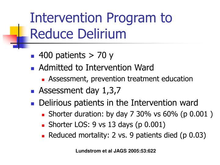 Intervention Program to Reduce Delirium