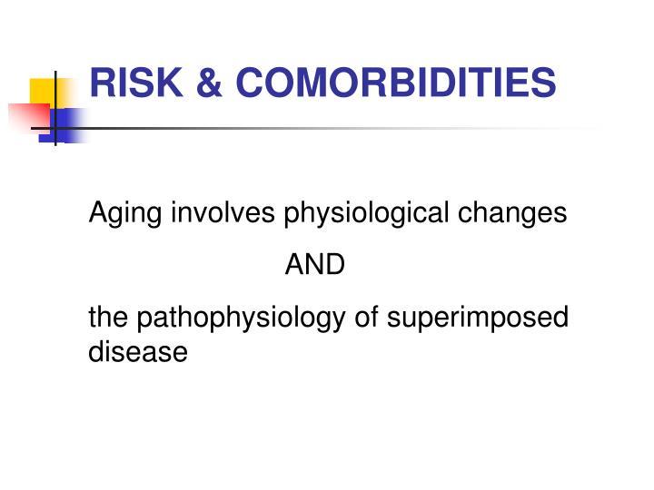 RISK & COMORBIDITIES