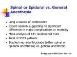 spinal or epidural vs general anesthesia
