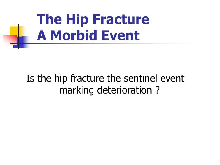 The Hip Fracture