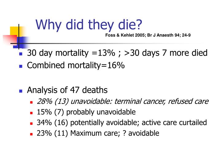 30 day mortality =13% ; >30 days 7 more died