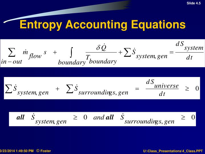 Entropy Accounting Equations