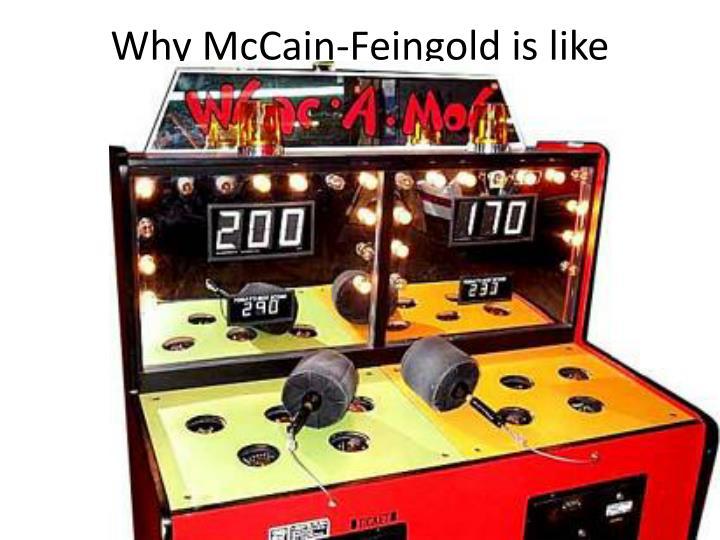 Why McCain-Feingold is like