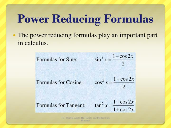 Power Reducing Formulas