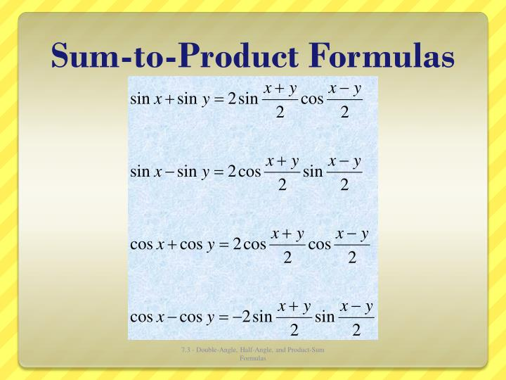 Sum-to-Product Formulas