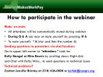 how to participate in the webinar