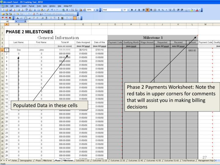 Phase 2 Payments Worksheet: Note the red tabs in upper corners for comments that will assist you in making billing decisions