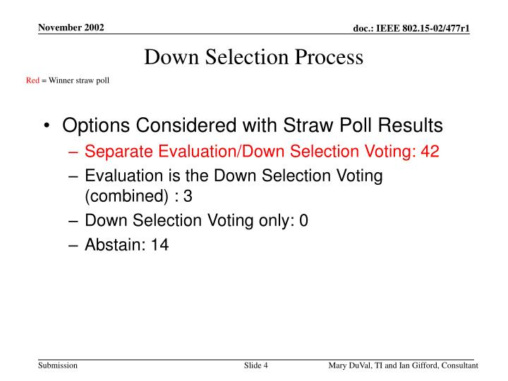 Down selection process