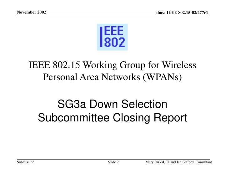 Ieee 802 15 working group for wireless personal area networks wpans