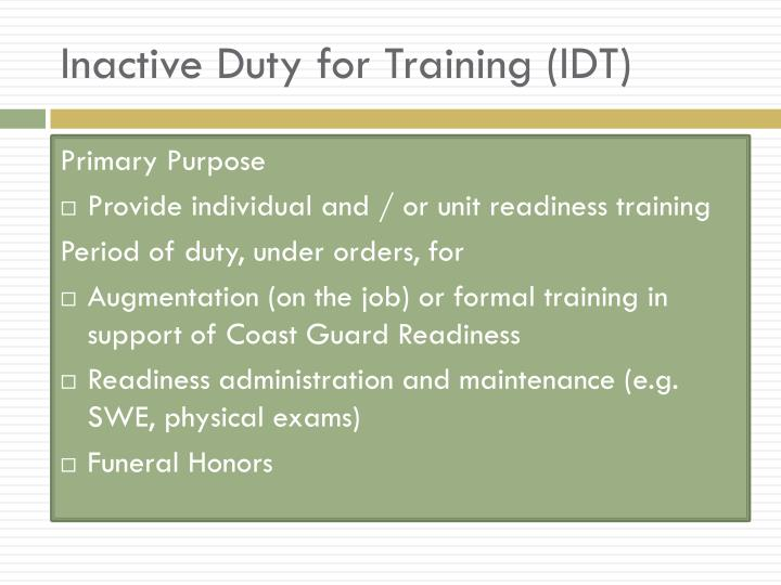 Inactive Duty for Training (IDT)