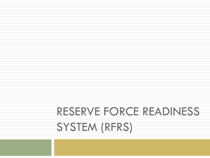 reserve force readiness system rfrs