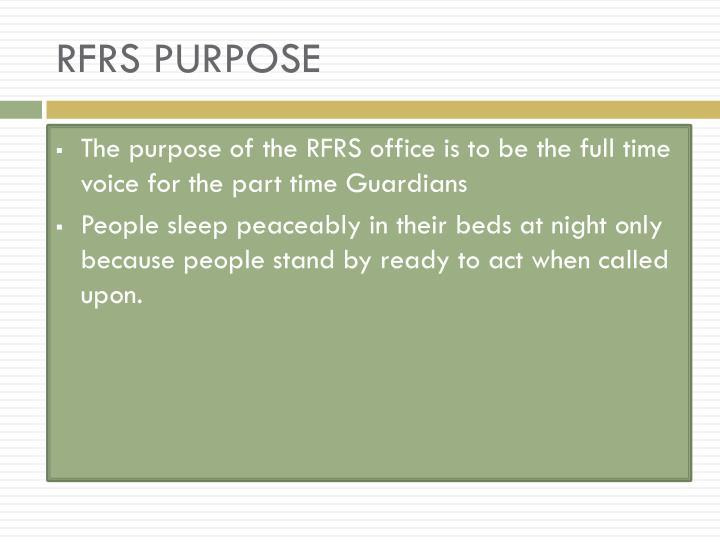 RFRS PURPOSE