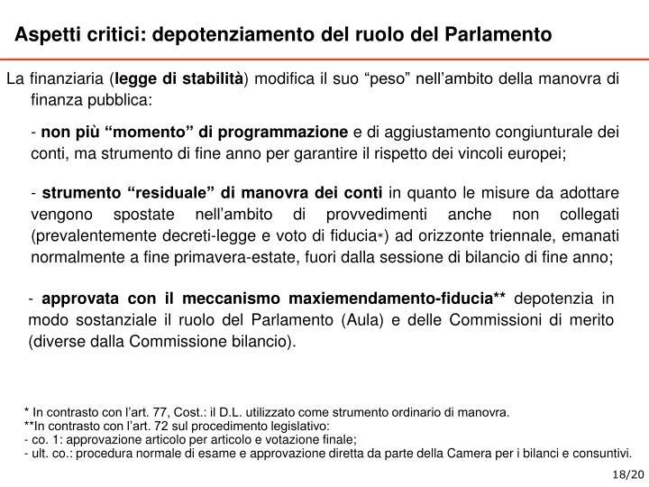 Aspetti critici: depotenziamento del ruolo del Parlamento