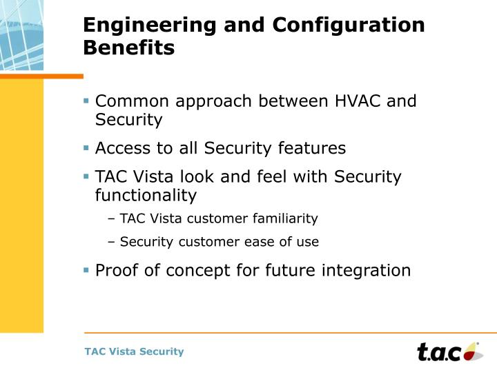 Engineering and Configuration Benefits