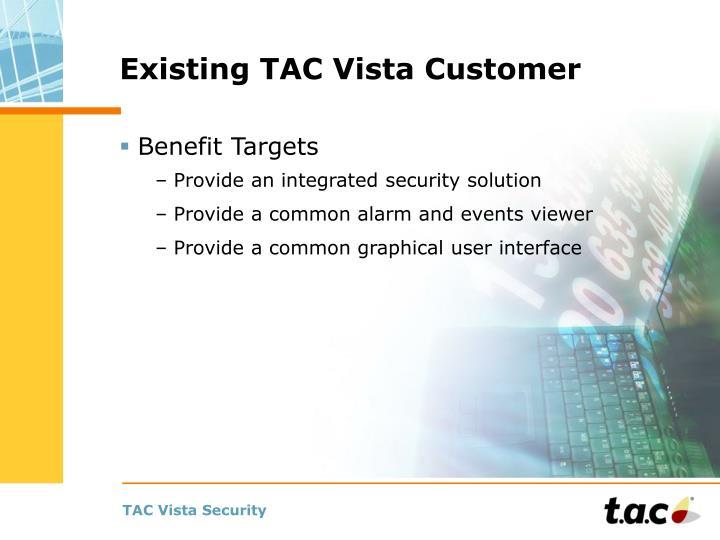 Existing TAC Vista Customer