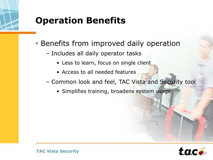 Operation Benefits