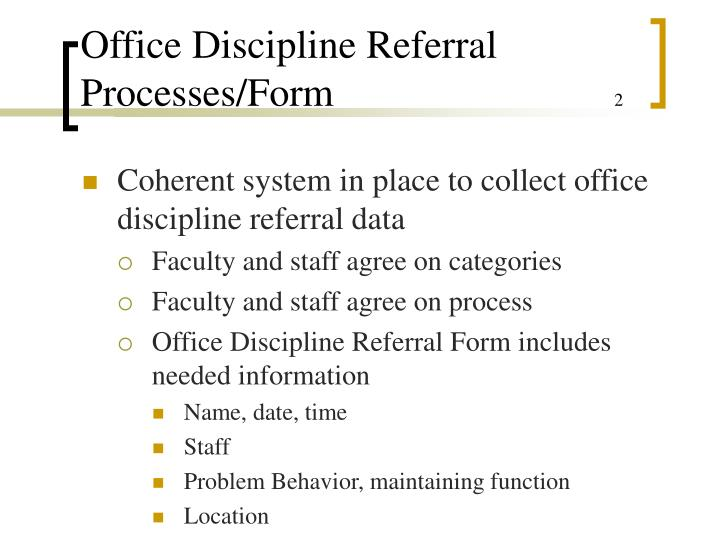 Office Discipline Referral Processes/Form
