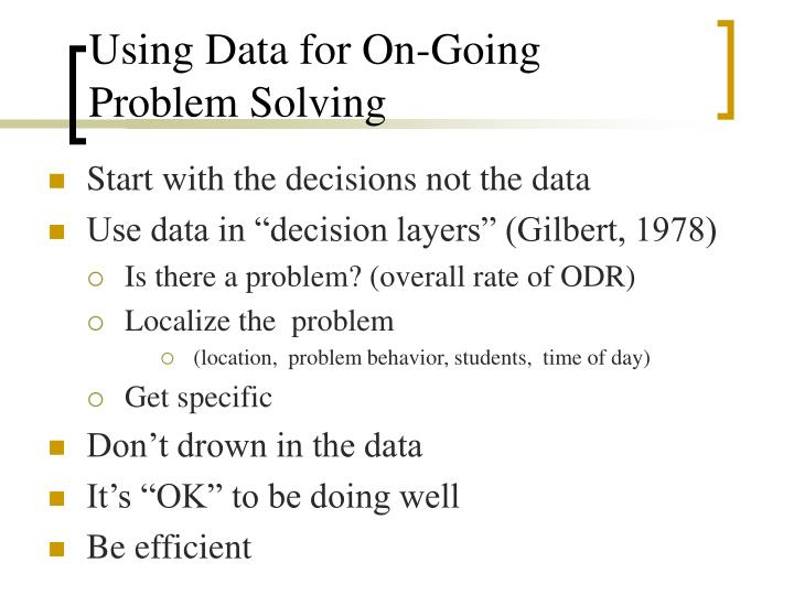 Using Data for On-Going Problem Solving