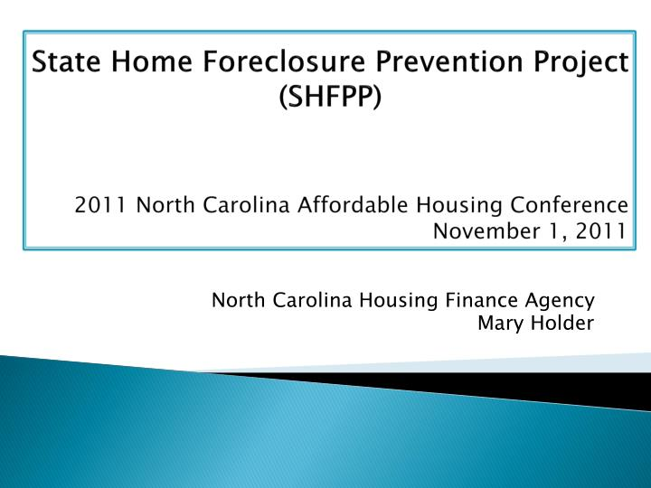 north carolina housing finance agency mary holder