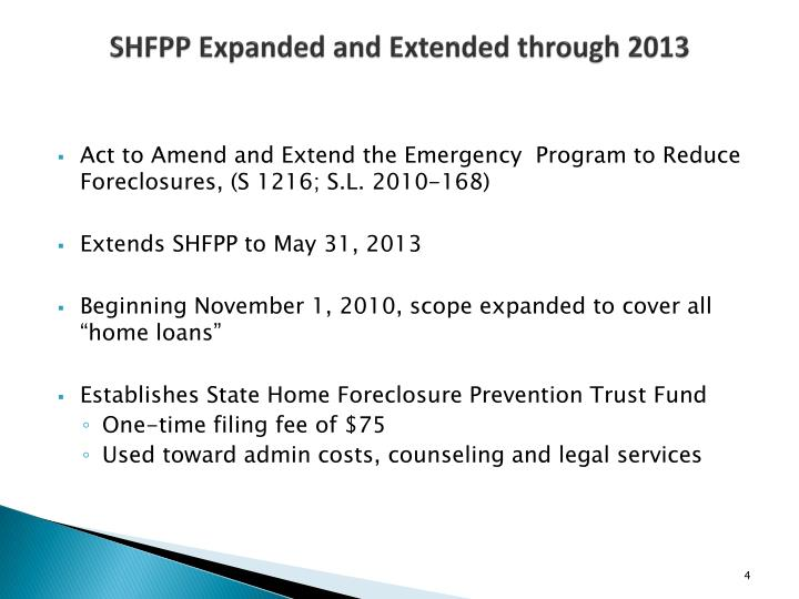SHFPP Expanded and Extended through 2013