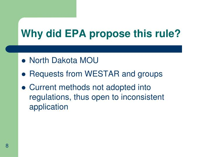 Why did EPA propose this rule?