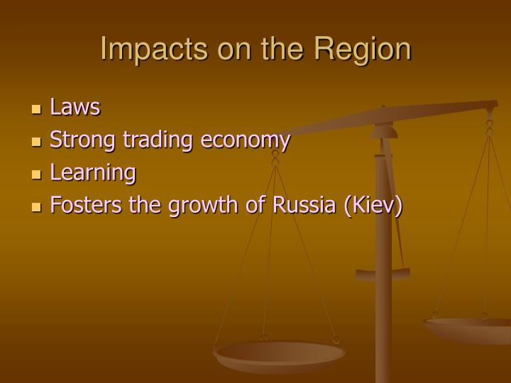 Impacts on the Region