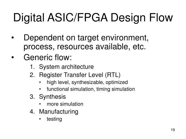 Digital ASIC/FPGA Design Flow