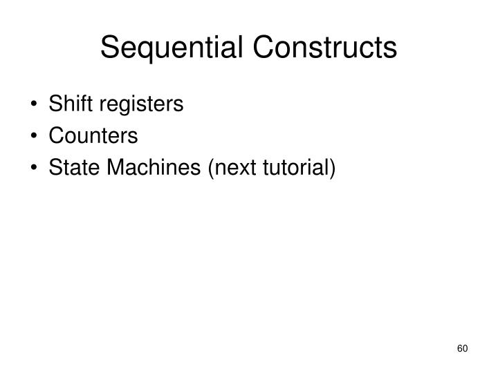 Sequential Constructs