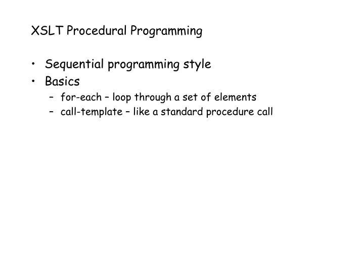 XSLT Procedural Programming