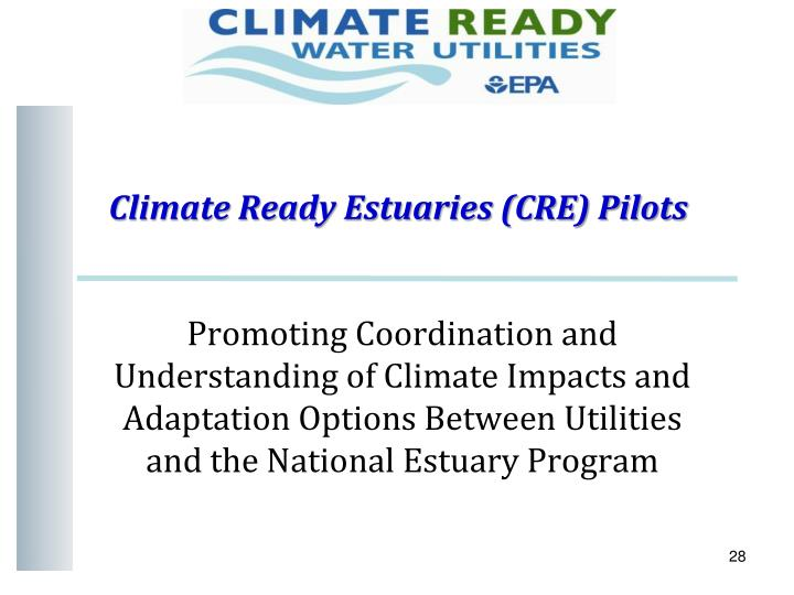 Climate Ready Estuaries (CRE) Pilots