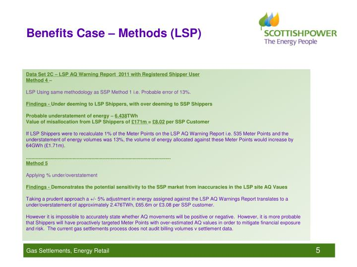 Benefits Case – Methods (LSP)