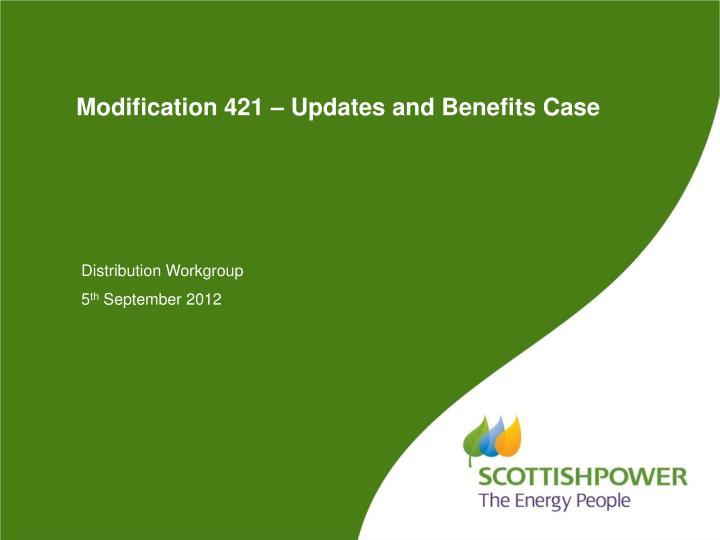 Modification 421 updates and benefits case